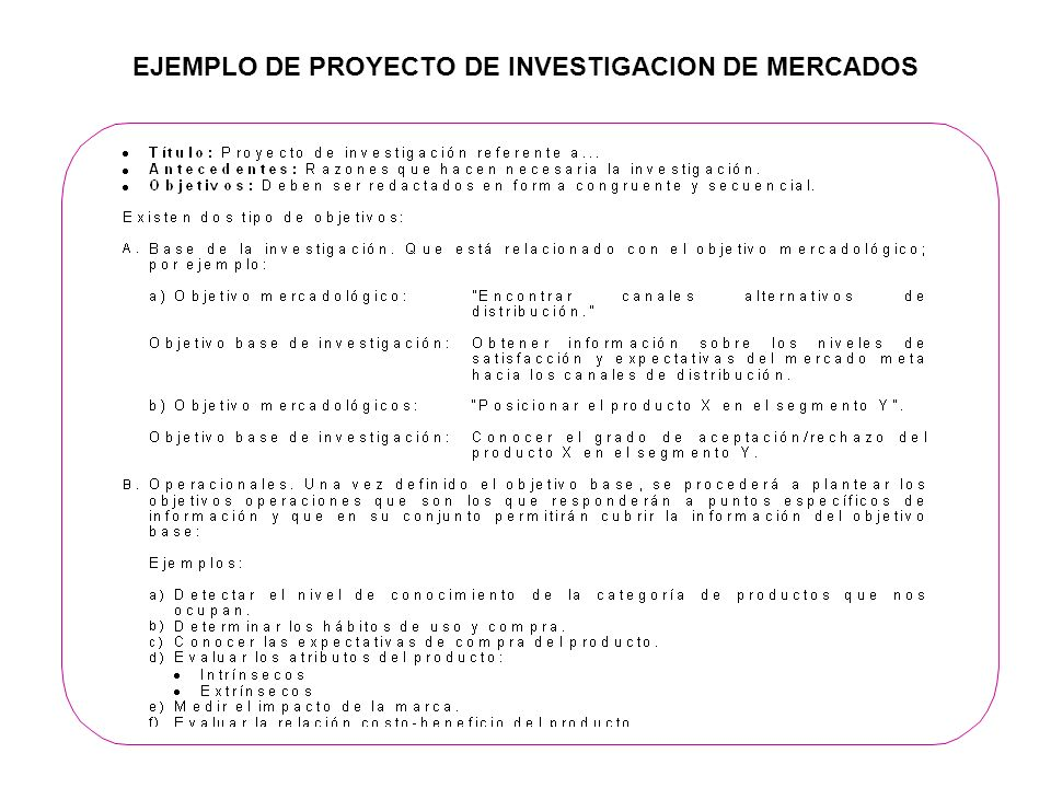 TIPOS DE INVESTIGACION Reconocimiento y definición del problema de decisión Identificación de las líneas de acción Evaluación de las líneas de acción