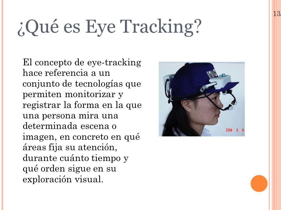 13/01/10 ¿ Qué es Eye Tracking .