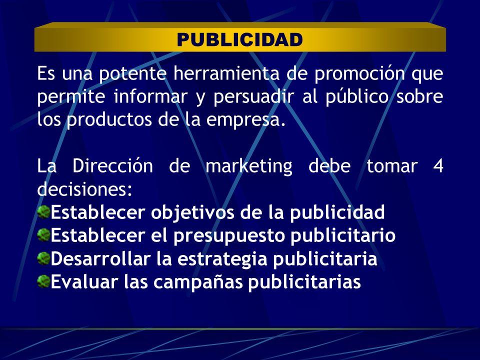 Es una potente herramienta de promoción que permite informar y persuadir al público sobre los productos de la empresa. La Dirección de marketing debe