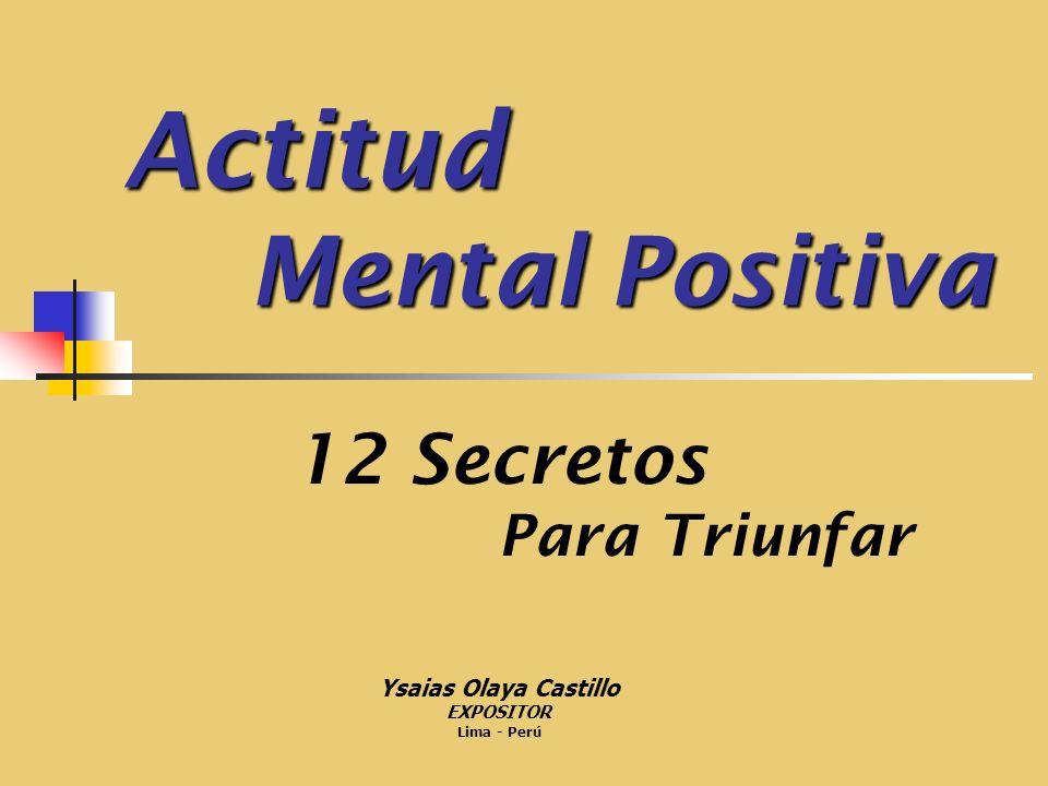 Actitud Mental Positiva Actitud Mental Positiva CONCEPTOS Actitud.- Son reacciones a los estímulos.
