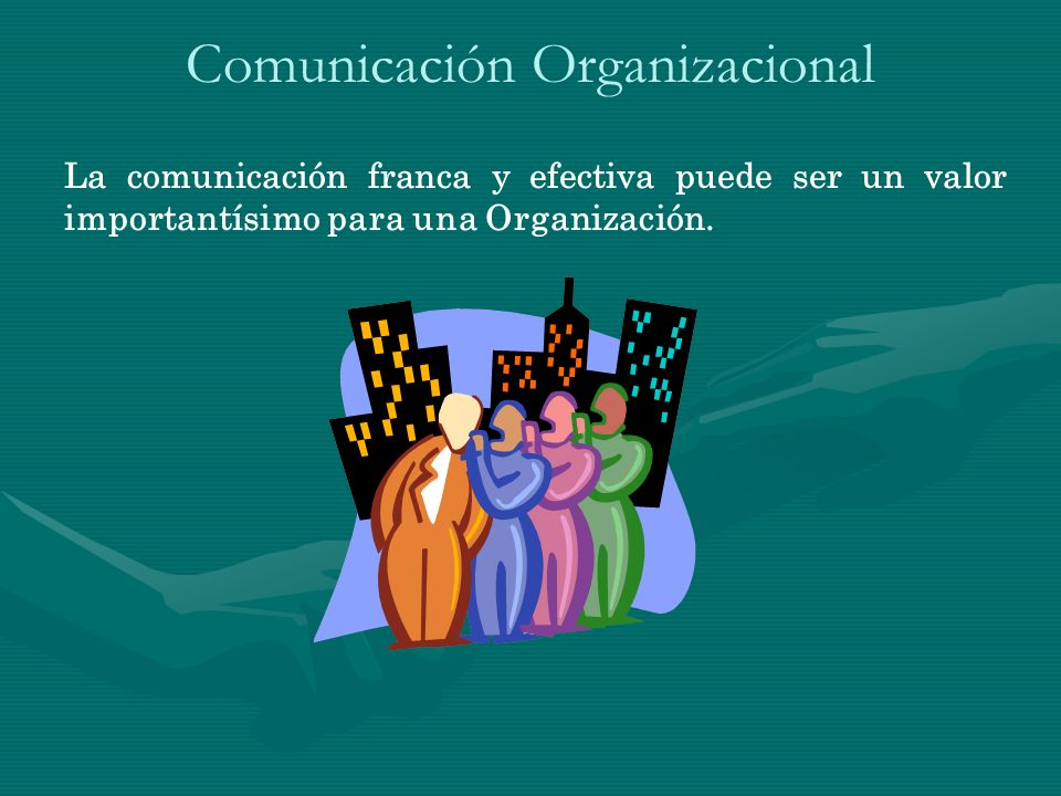 Factores que influyen en la comunicación en las organizaciones Canales formales de la comunicación.Canales formales de la comunicación.