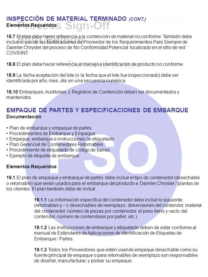 INSPECCIÓN DE MATERIAL TERMINADO (CONT.) Elementos Requeridos 18.7 El plan debe hacer referencia a la contención de material no conforme. También debe