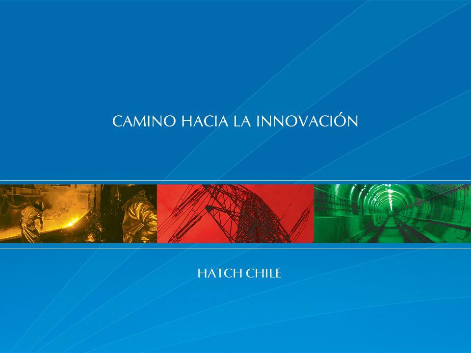 CAMINO HACIA LA INNOVACIÓN HATCH CHILE