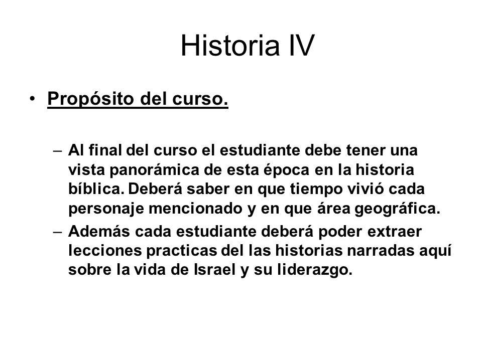 Historia IV Propósito del curso.