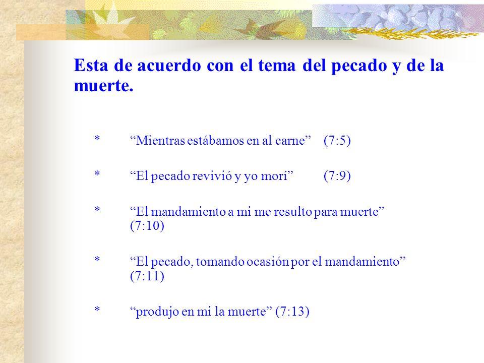 *La analogía del matrimonio.(7:1-6) *La función de la ley.(7:7-14) *Con mi mente sirvo a la ley de Dios(7:25) *La ley del pecado y de la muerte(8:2) *