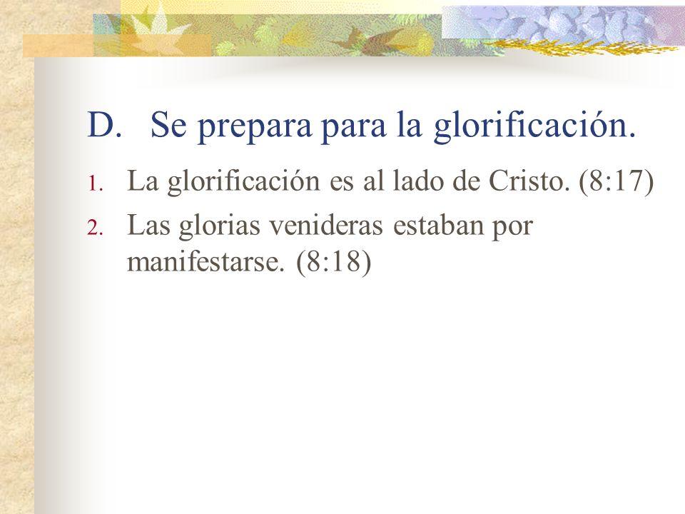 C.Se entra en un estado de adopción 1. Contrario al estado de esclavitud y de temor. (8:15) 2. Nos permite hablar con confianza a Dios. (15) 3. Somos