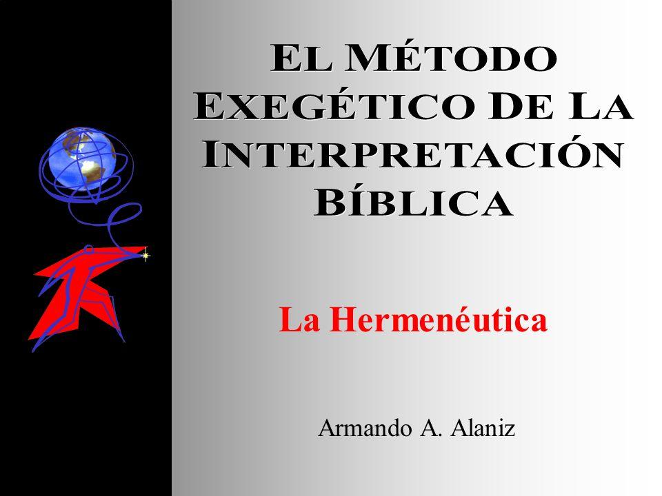 B.La historia de los principios 1.Los fundamentos básicos entre los judíos LA HISTORIA DE LA INTERPRETACIÓN BÍBLICA 2.