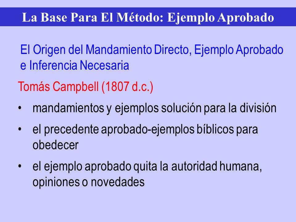 Tomás Campbell (1807 d.c.) mandamientos y ejemplos solución para la división el precedente aprobado-ejemplos bíblicos para obedecer el ejemplo aprobad