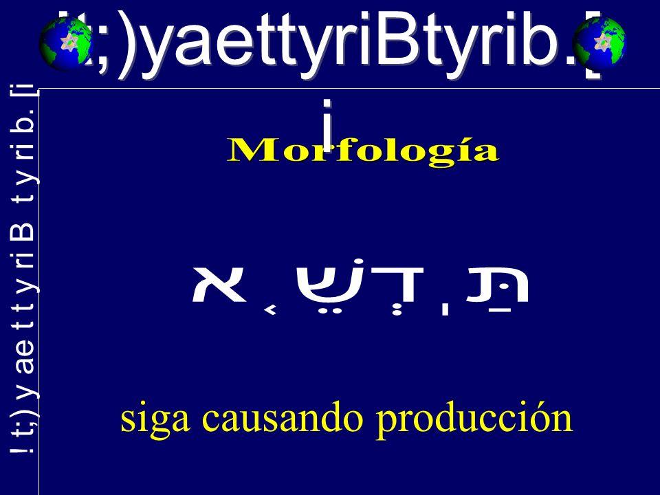 !t;)yaettyriBtyrib.[ i siga causando producción