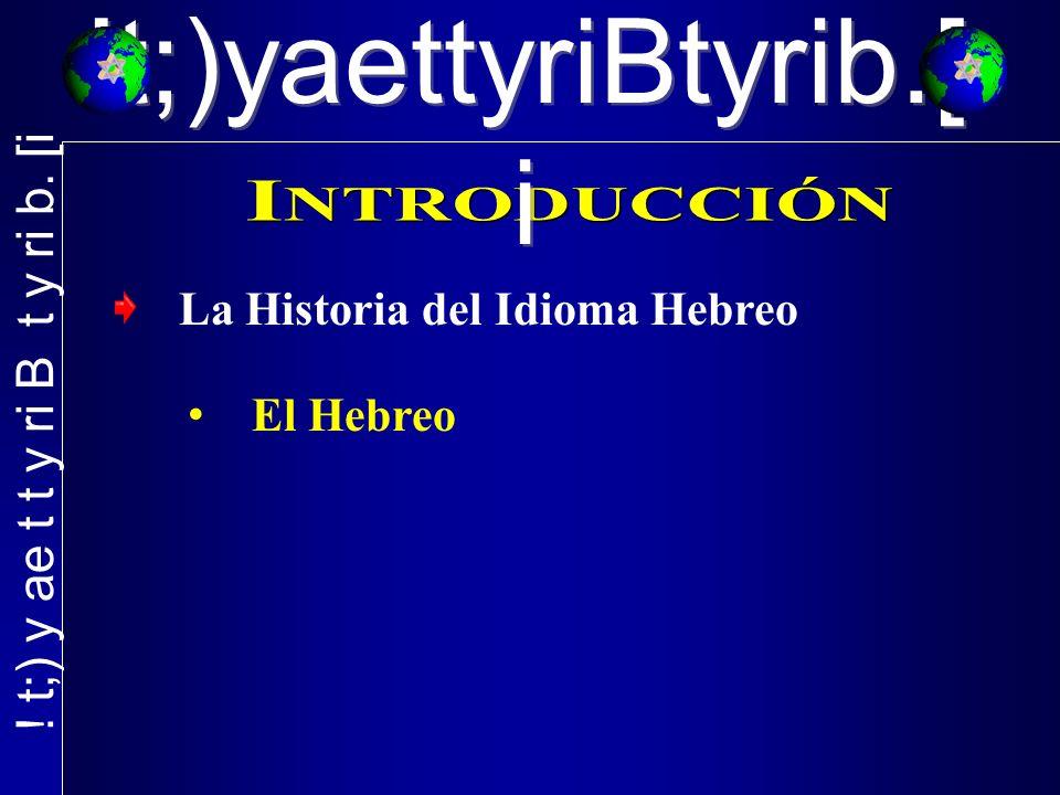 La Historia del Idioma Hebreo El Hebreo