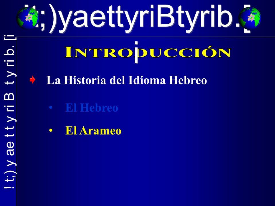 La Historia del Idioma Hebreo El Hebreo El Arameo