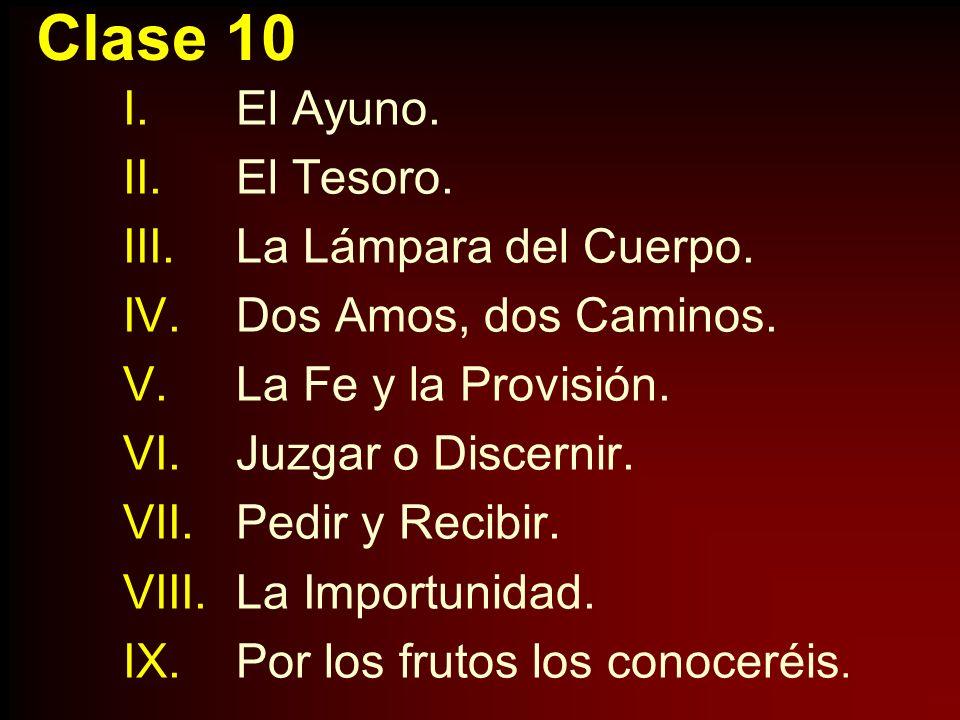 Lectura Mt. 6:16-19 I.El Ayuno.