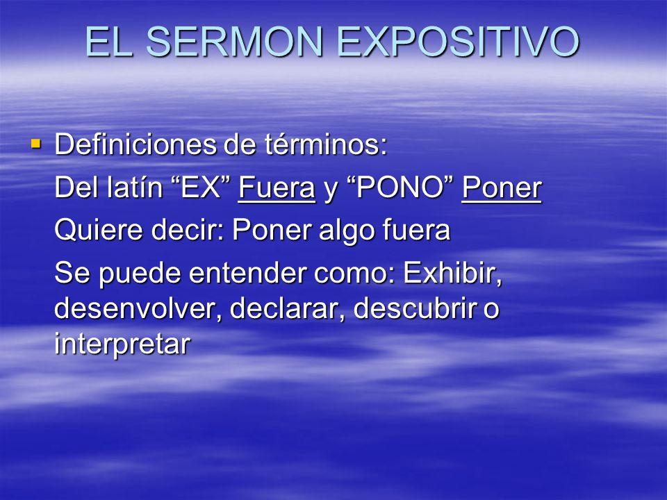 Definiciones de términos: Definiciones de términos: Del latín EX Fuera y PONO Poner Quiere decir: Poner algo fuera Se puede entender como: Exhibir, de