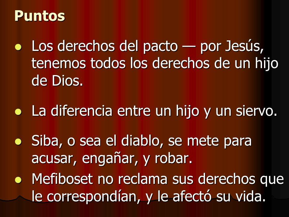 Puntos Los derechos del pacto por Jesús, tenemos todos los derechos de un hijo de Dios. Los derechos del pacto por Jesús, tenemos todos los derechos d