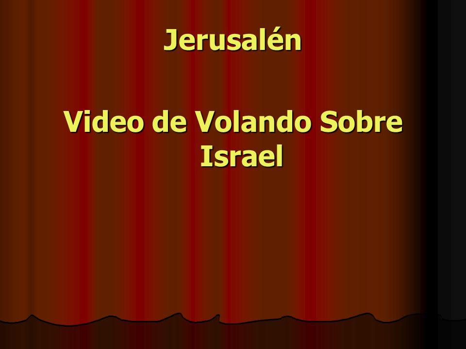 Jerusalén Video de Volando Sobre Israel