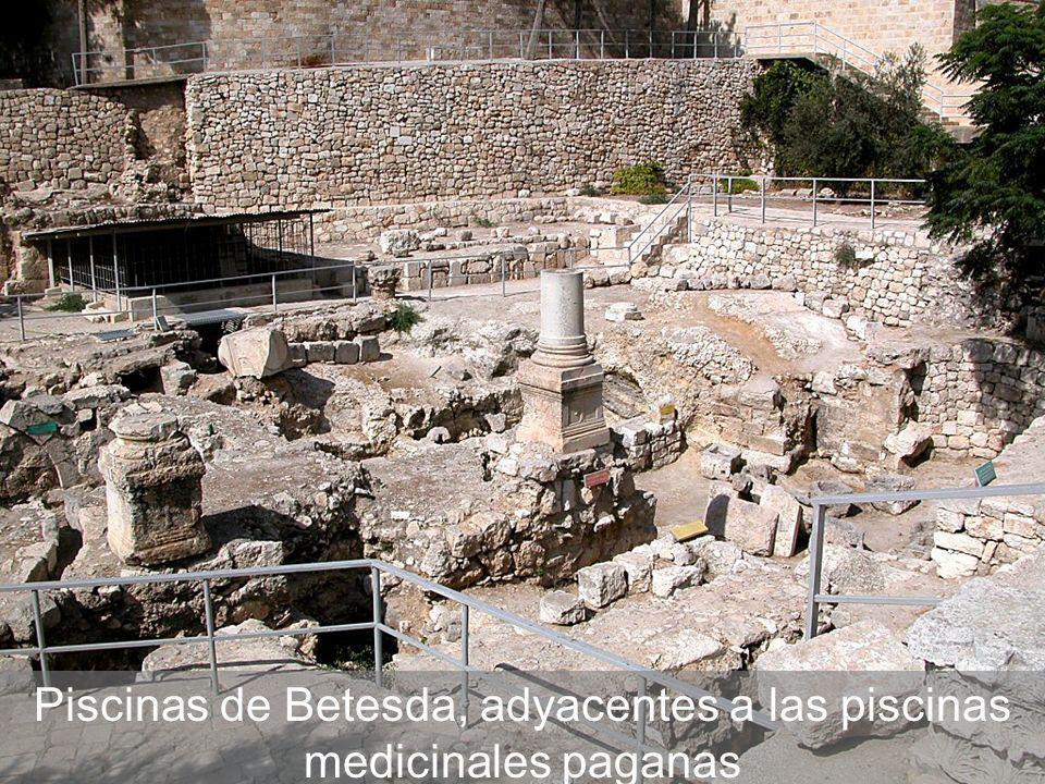 Piscinas de Betesda, adyacentes a las piscinas medicinales paganas