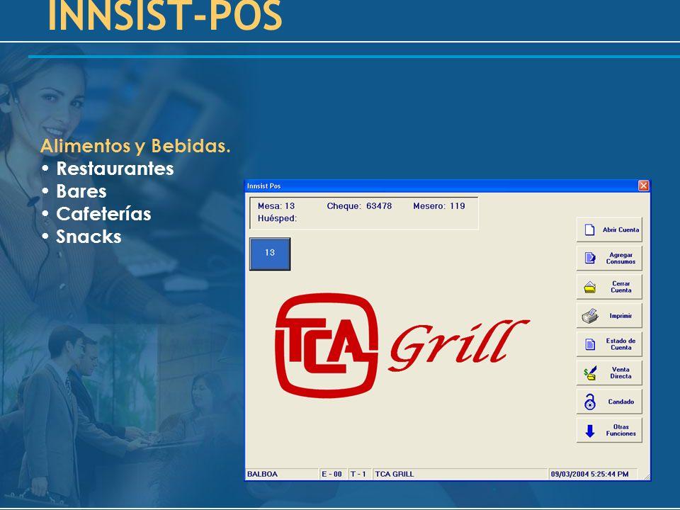 Alimentos y Bebidas. Restaurantes Bares Cafeterías Snacks INNSIST-POS