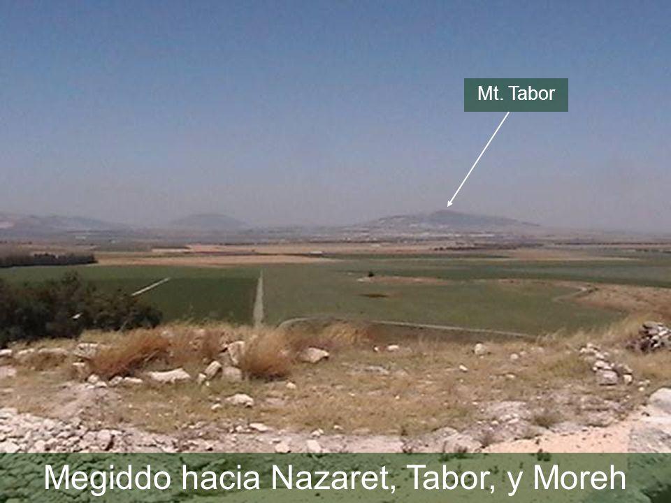 Mt. Tabor Megiddo hacia Nazaret, Tabor, y Moreh