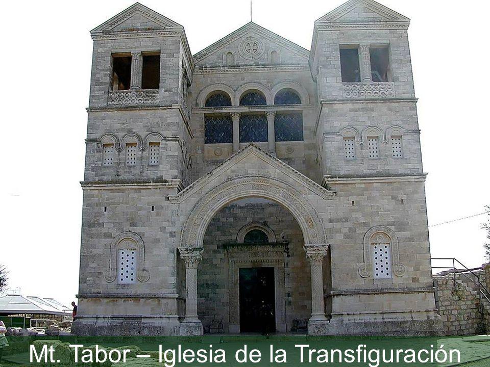Mt. Tabor – Iglesia de la Transfiguración