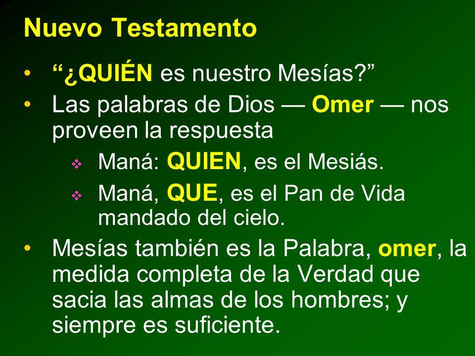 Nuevo Testamento ¿QUIÉN es nuestro Mesías.