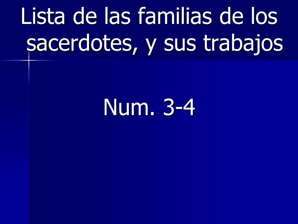 Lista de las familias de los sacerdotes, y sus trabajos Num. 3-4
