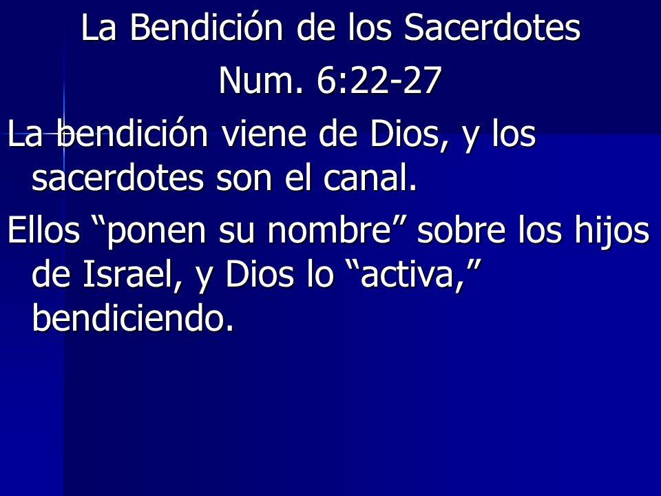 La Bendición de los Sacerdotes Num.