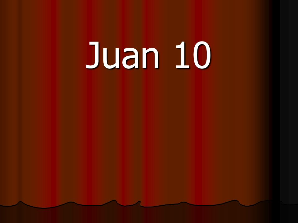 Juan 10