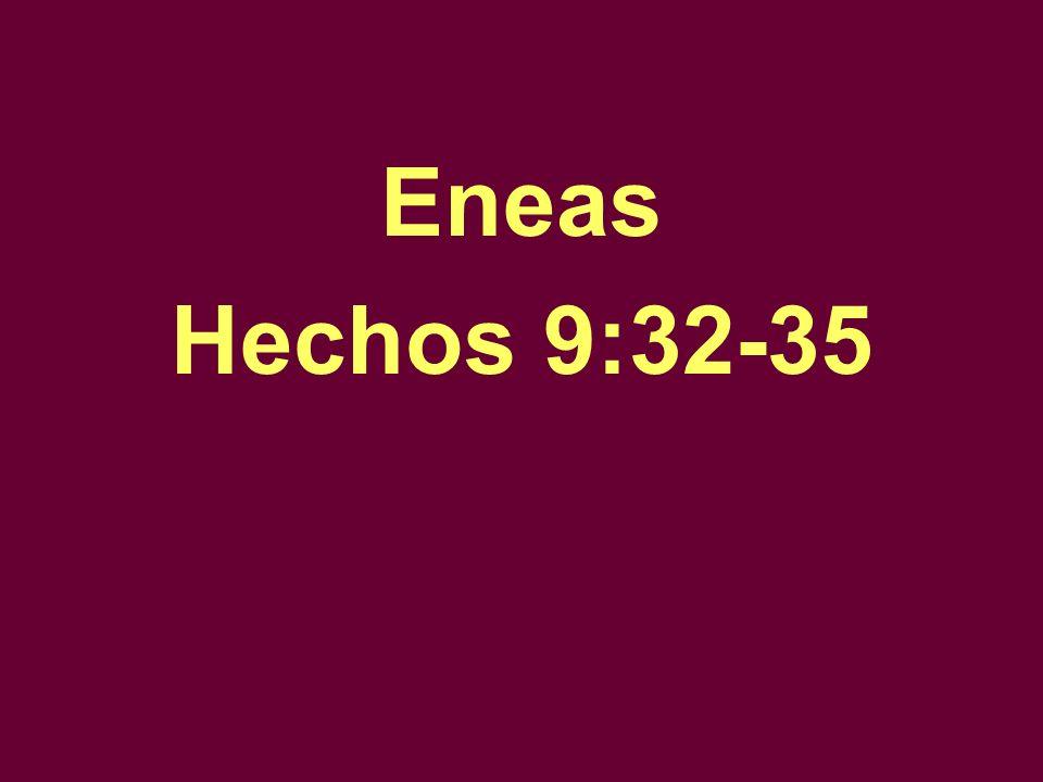 Eneas Hechos 9:32-35