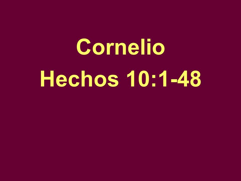 Cornelio Hechos 10:1-48