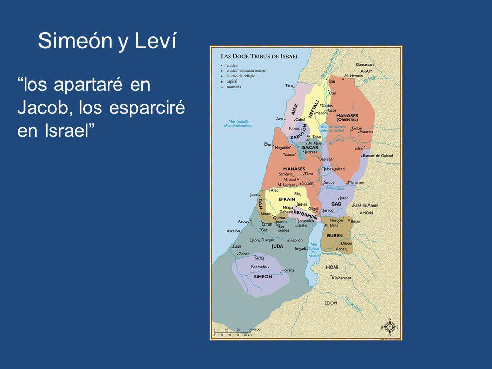 los apartaré en Jacob, los esparciré en Israel Simeón y Leví