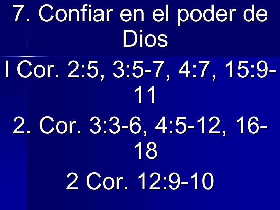 8.Privilegios especiales 2 Cor. 12:1-6 2 Cor. 12:1-6 Animo de Dios 18:9-10, 23:11 Sanidades Hch.