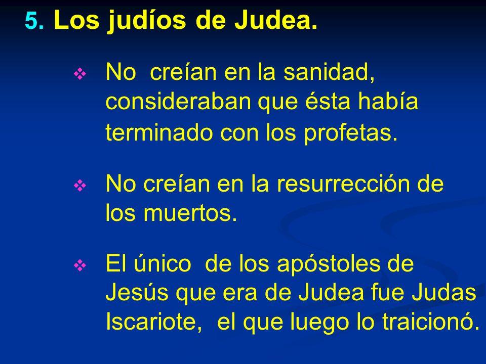5.5. Los judíos de Judea.