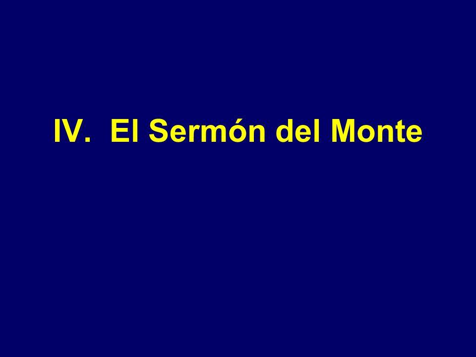 IV. El Sermón del Monte