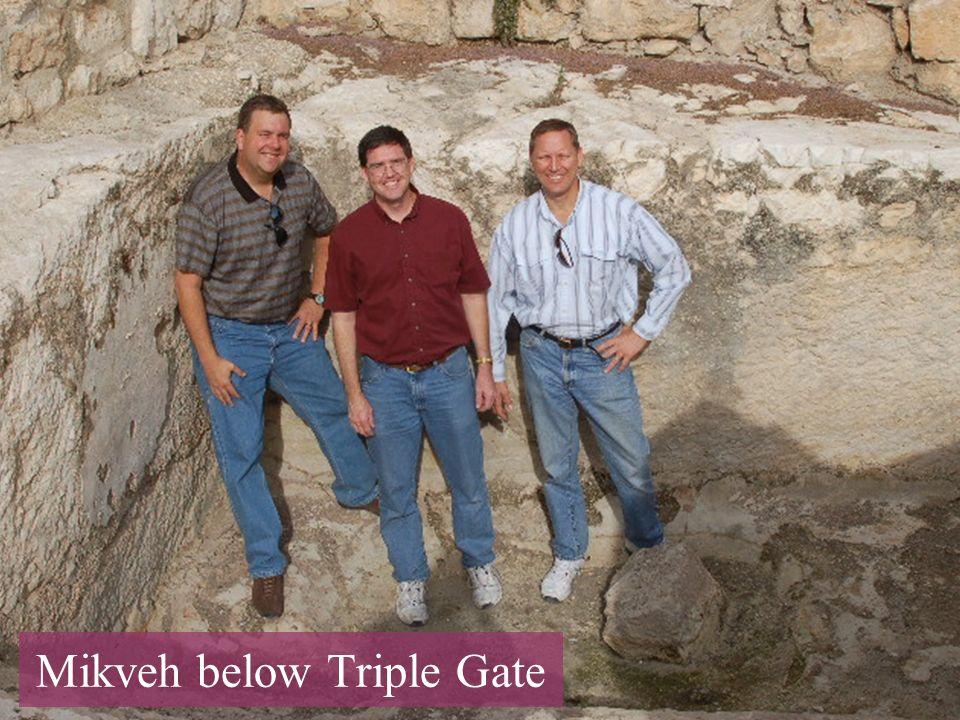 Mikveh below Triple Gate