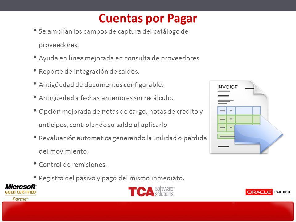 Se amplían los campos de captura del catálogo de proveedores. Ayuda en línea mejorada en consulta de proveedores Reporte de integración de saldos. Ant