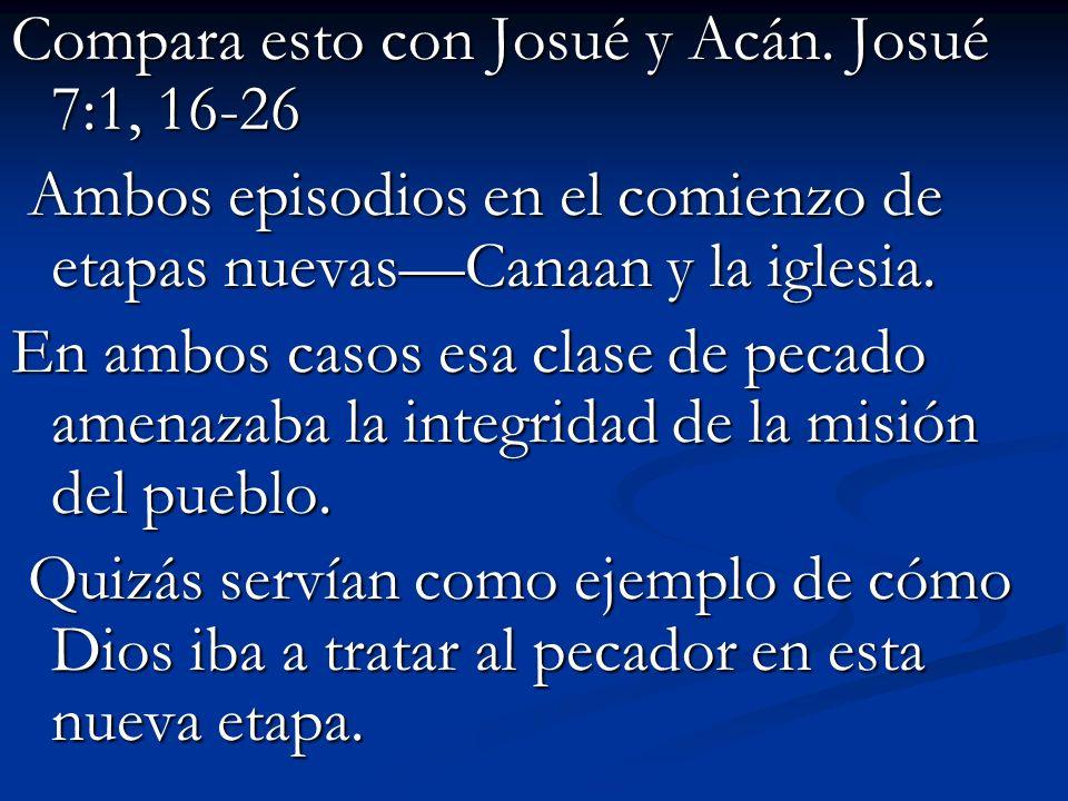 Compara esto con Josué y Acán.