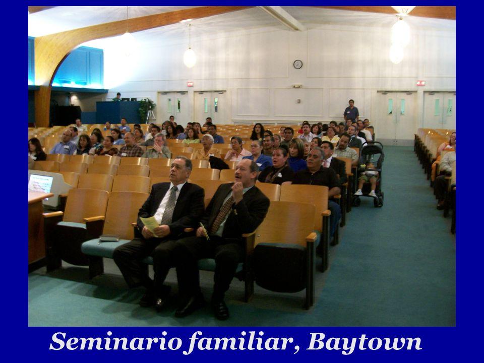 Seminario familiar, Baytown