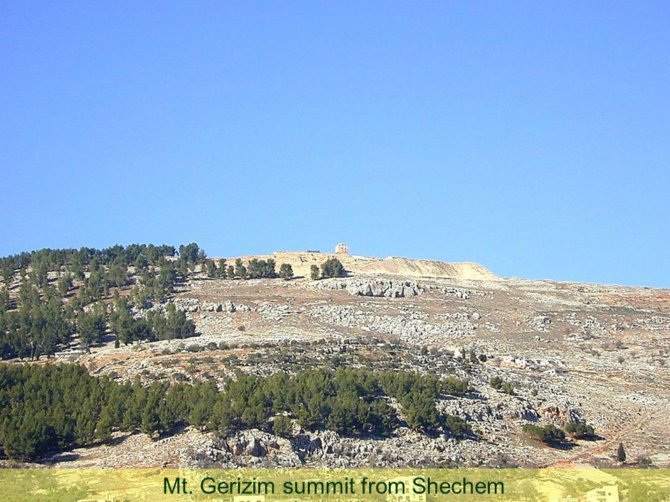 Mt. Gerizim summit from Shechem