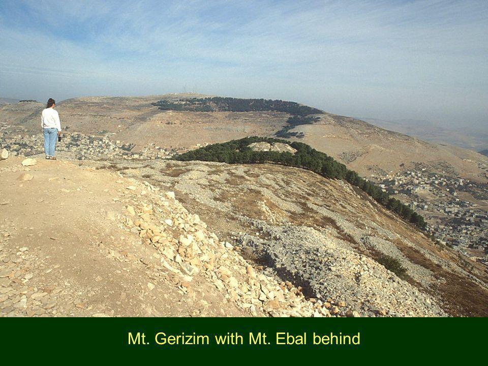 Mt. Gerizim with Mt. Ebal behind