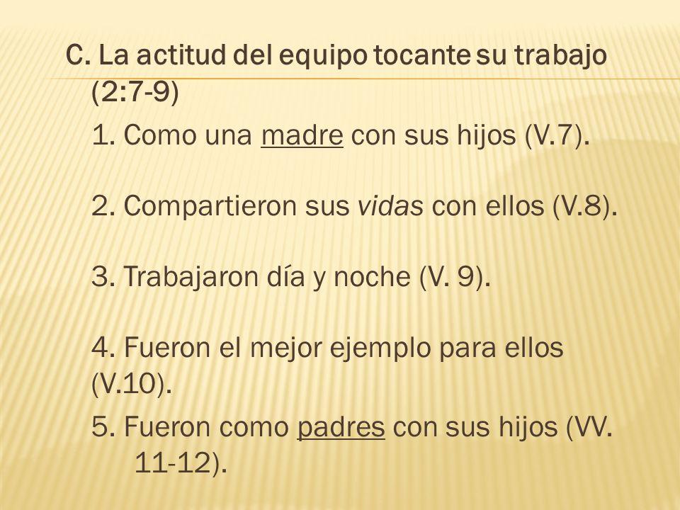C.EL AMOR FRATERNAL (4:9, 10). (V.9) La palabra para amor aquí es filadelfia.