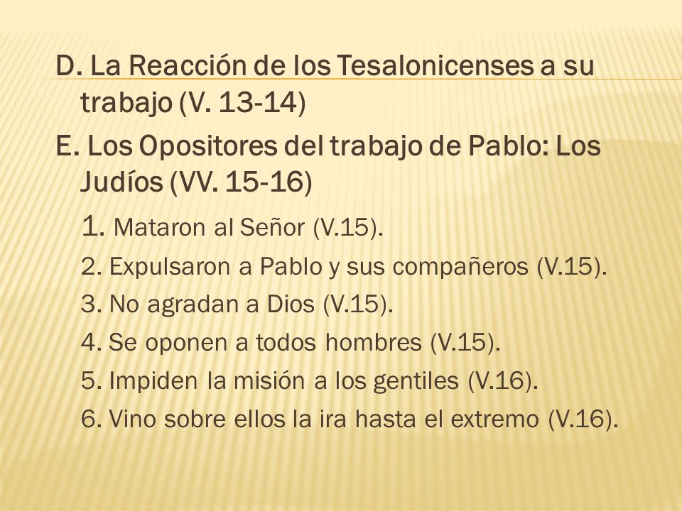 IV.L A P REOCUPACIÓN D E P ABLO P OR L OS T ESALONICENSES (2:17-3:13).
