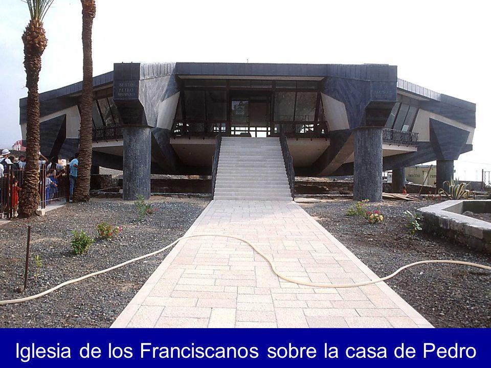 Iglesia de los Franciscanos sobre la casa de Pedro