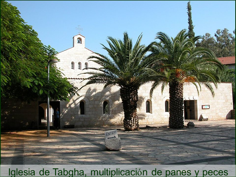 Iglesia de Tabgha, multiplicaci ó n de panes y peces