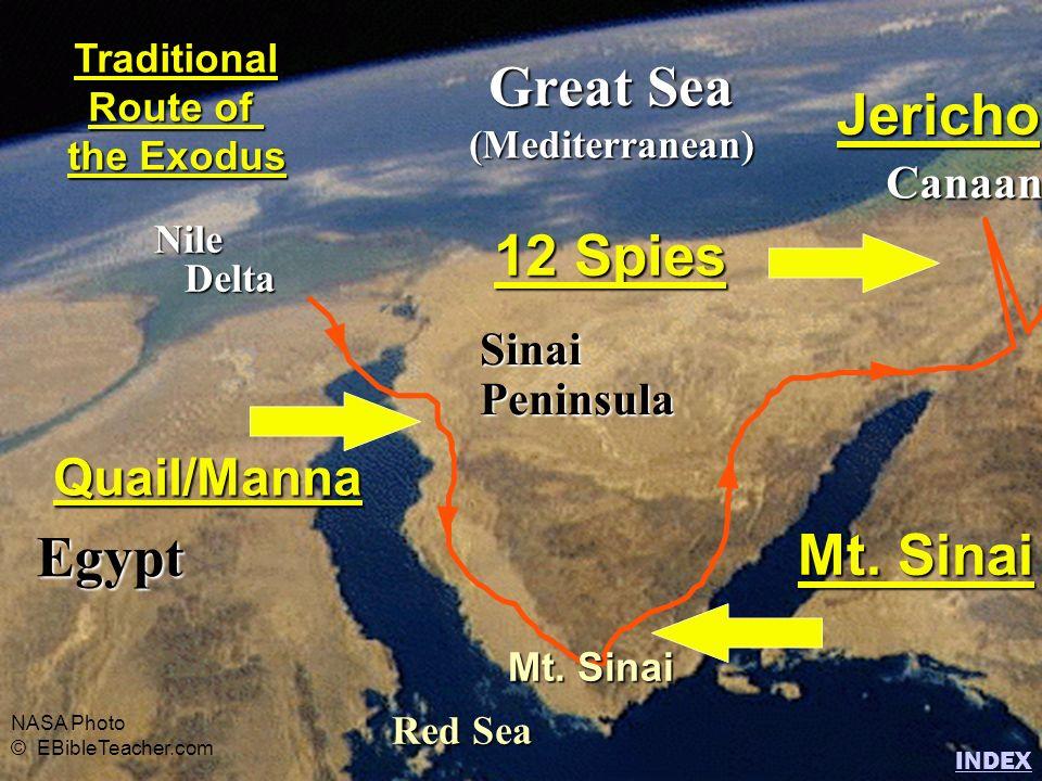 Egypt Nile Delta Delta Great Sea (Mediterranean) Red Sea SinaiPeninsula Canaan Traditional Route of the Exodus NASA Photo © EBibleTeacher.com Quail/Ma