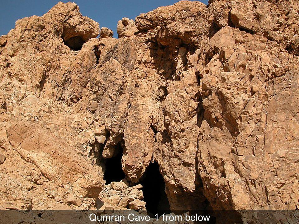 Qumran Cave 1 from below