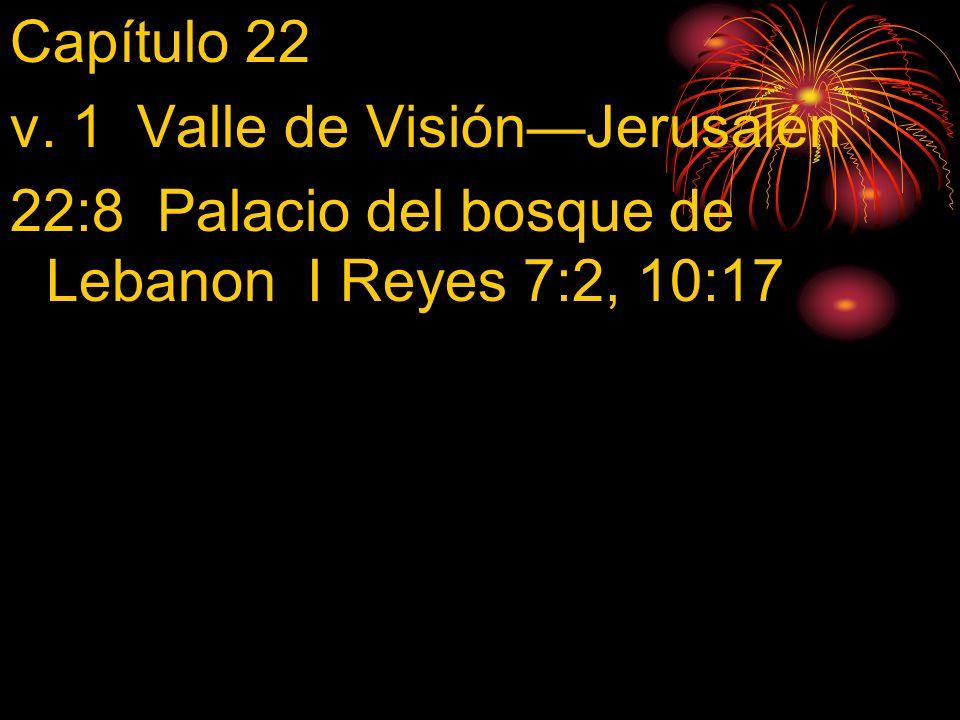 22:22 Ciudad de David 2 Sam.