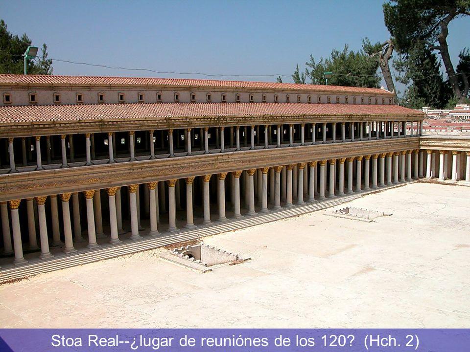 Stoa Real--¿lugar de reuniónes de los 120? (Hch. 2)