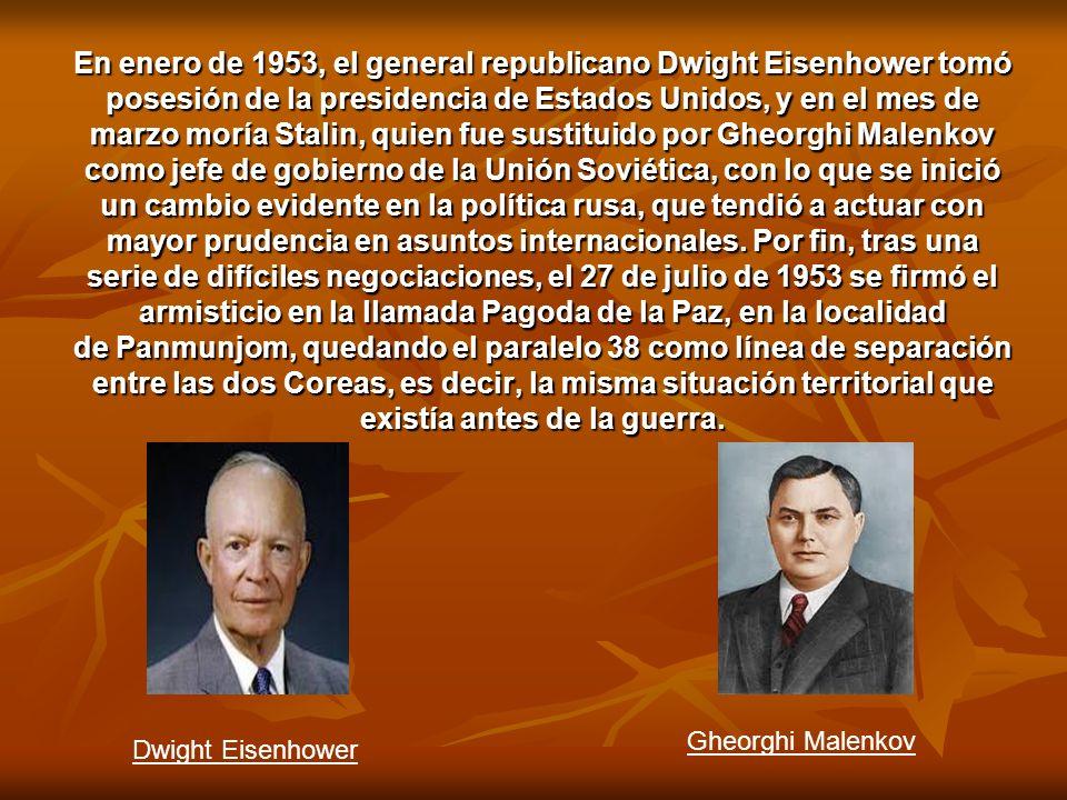 En enero de 1953, el general republicano Dwight Eisenhower tomó posesión de la presidencia de Estados Unidos, y en el mes de marzo moría Stalin, quien