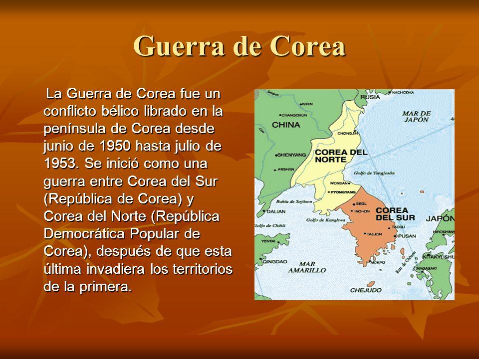 Guerra de Corea La Guerra de Corea fue un conflicto bélico librado en la península de Corea desde junio de 1950 hasta julio de 1953. Se inició como un