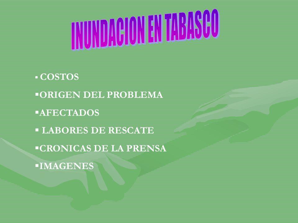 COSTOS ORIGEN DEL PROBLEMA AFECTADOS LABORES DE RESCATE CRONICAS DE LA PRENSA IMAGENES